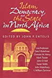 img - for Islam, Democracy, and the State in North Africa (Indiana Series in Arab and Islamic Studies) book / textbook / text book