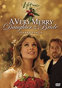 A Very Merry Daughter Of The Bride by A&E Entertainment