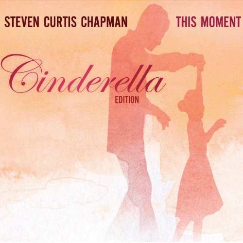This moment cinderella edition by steven curtis chapman on this moment cinderella edition stopboris Gallery
