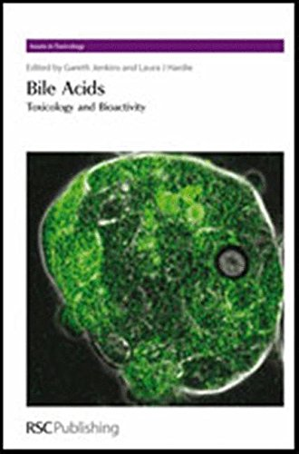 Books : Bile Acids: Toxicology and Bioactivity (Issues in Toxicology)