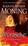 Feversong: A Fever Novel by  Karen Marie Moning in stock, buy online here