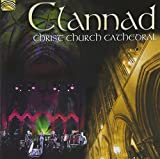 Clannad: Live at Christ Church Cathedral by Clannad (2013-02-26)
