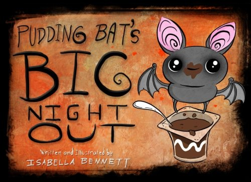 (Pudding Bat's Big Night Out)