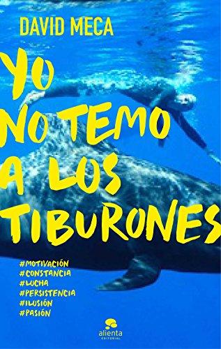 Descargar Libro Yo No Temo A Los Tiburones David Meca Medina