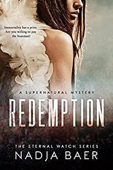 Redemption (Eternal Watch Book 1) (English Edition) de [Baer, Nadja]