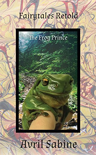 Download PDF Fairytales Retold - The Frog Prince