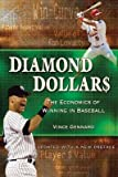 img - for [ Diamond Dollars: The Economics of Winning in Baseball BY Gennaro, Vince ( Author ) ] { Paperback } 2013 book / textbook / text book