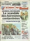 AUJOURD'HUI [No 15804] du 27/06/1995 - LES CARS PASSENT SOUS LA MANCHE - LE SCANDALE DES HORMONES CONTAMINEES - SOMMET DE CANNES - UN PLAN POUR LEVER LE SIEGE DE SARAJEVO - ATTENTAT MANQUE CONTRE MOUBARAK EN EGYPTE - LA GRECE A LA TELE