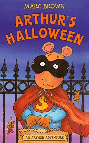 Arthur's Halloween (Arthur Adventure Series) (Characters To Be For Halloween)