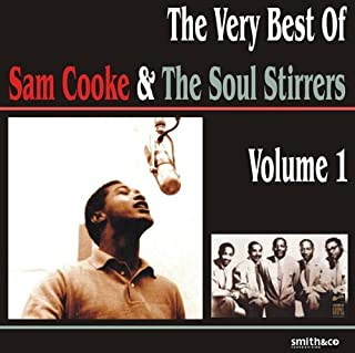 The Very Best of Sam Cooke & The Soul Stirrers, Volume 1 (B001F84Z4I) | Amazon Products