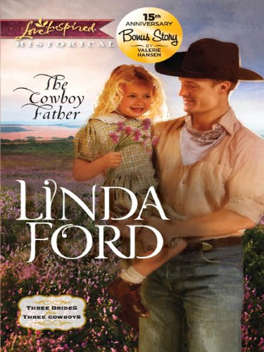 The cowboy father a single dad romance three brides for three the cowboy father a single dad romance three brides for three cowboys by fandeluxe Gallery