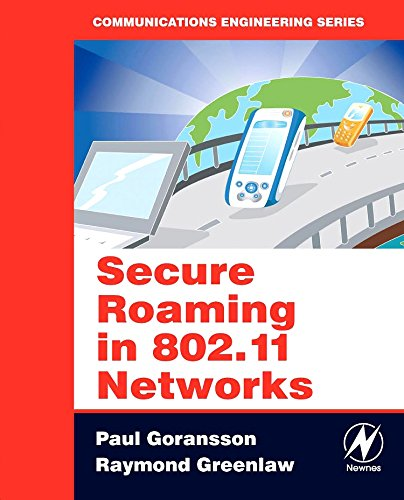 Secure Roaming in 802.11 Networks (Communications Engineering)
