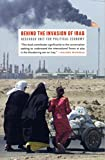 img - for Behind the Invasion of Iraq book / textbook / text book