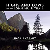 Download Highs and Lows on the John Muir Trail in PDF ePUB Free Online