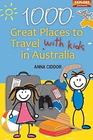 book cover of 1000 Great Places Travel with Kids