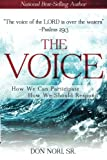 img - for The Voice: How We Can Participate, How We Should Respond book / textbook / text book