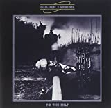 To the Hilt by Golden Earring (2001-05-03)