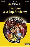 Panique à la Pop Academy : Du CM2 à la 6e