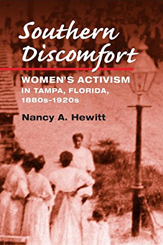 Southern Discomfort: Women's Activism in Tampa, Florida, 1880s-1920s (Women in American History)