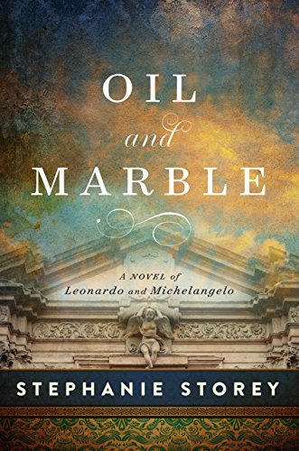 oil-and-marble-a-novel-of-leonardo-and-michelangelo