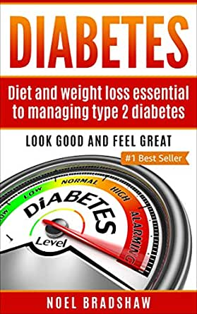 Diabetes Diet And Weight Loss Essential To Managing Type 2 Diabetes