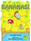 Bananas, Jacqueline Farmer, 088106114X