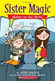Mabel on the Move, Anne Mazer, 0439872510