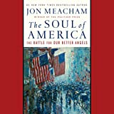 #5: The Soul of America: The Battle for Our Better Angels