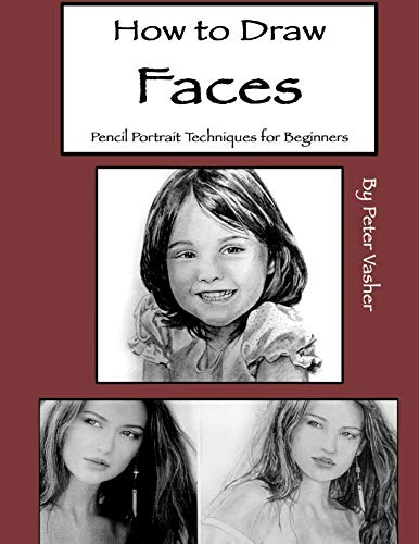 (How to Draw Faces: Pencil Portrait Techniques for Beginners)