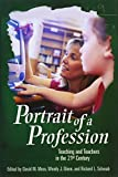 img - for Portrait of a Profession: Teaching and Teachers in the 21st Century (Educate US) book / textbook / text book