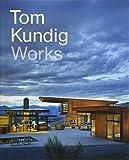 Tom Kundig: Works