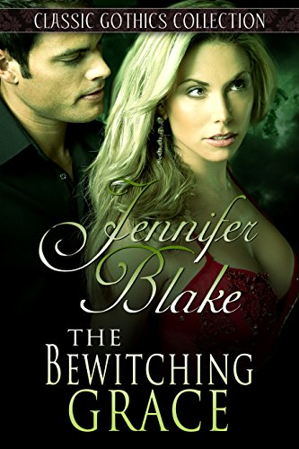 The Bewitching Grace (Classic Gothic Collection)