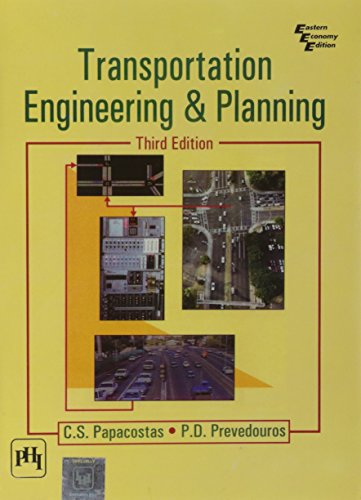 Transportation Engineering and Planning, 3rd Edition