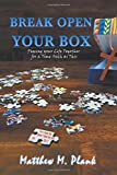 img - for Break Open Your Box: Piecing Your Life Together for a Time Such as This book / textbook / text book
