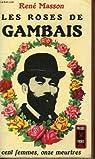 Les roses de Gambais par Masson