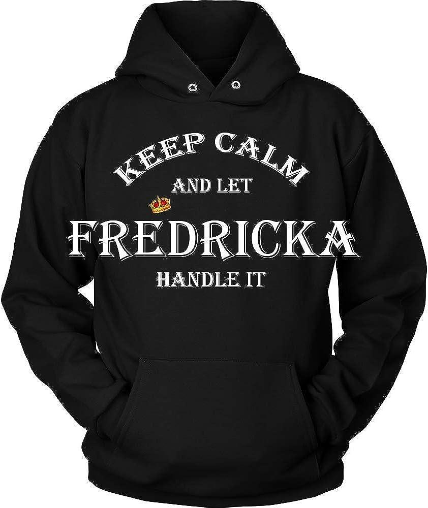 KENTEE Keep Calm and Let FREDRICKA Handle It 11oz Mug Gift Hoodie Black