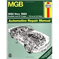 MGB Owners Workshop Manual: 1962 to 1980 Roadster and GT Coupe 1798 CC (110 cu in Engine)