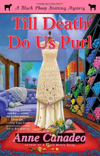 Till Death Do Us Purl (A Black Sheep Knitting Mystery) Black Sheep Series