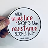 when injustice becomes law resistance becomes duty Thomas Jefferson quote resist vinyl bumper sticker