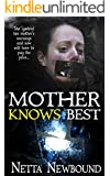 Mother Knows Best (Novella): A Psychological Thriller Novella