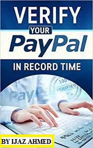 How To Setup And Get Famous Paypal   Verified   Account