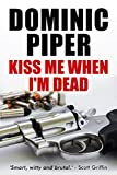 Bargain eBook - Kiss Me When I m Dead