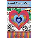 Find Your Zen with Color Me Evie Art: Coloring Book for All Ages (Evie Art Color Me Collections) (Volume 1)