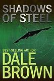 Shadows of Steel (Patrick McLanahan Book 5)