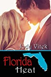 Florida Heat (Texas Girlfriends Book 1)