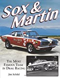 img - for Sox & Martin: The Most Famous Team in Drag Racing book / textbook / text book
