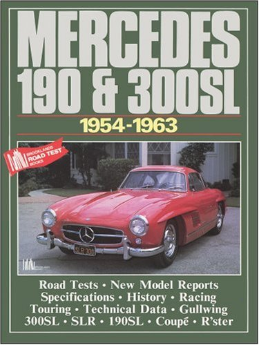 Mercedes 190 & 300SL: 1954-1963 (Brooklands Books Road Tests Series)