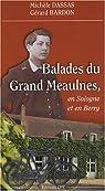 Balades du Grand Meaulnes : En Sologne et en Berry par Dassas
