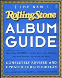 The New Rolling Stone Album Guide, Nathan Brackett, 0743201698