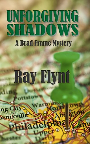 Unforgiving Shadows (A Brad Frame Mystery Book 1) -